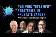 Evolving Treatment Strategies in Prostate Cancer: An Interactive Case Studies Program