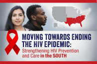 Moving Towards Ending the HIV Epidemic: Strengthening HIV Prevention and Care in the South